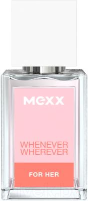 Туалетная вода Mexx Whenever Wherever whenever wherever туалетная вода 30мл