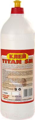 Клей TITAN SM Универсальный