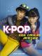 Книга АСТ K-POP как стиль жизни (Пинеда-Ким Д.) -