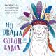 Раскраска-антистресс Эксмо Ламы. No Drama-Color Lama -