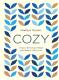 Книга Эксмо Cozy. Искусство всегда и везде чувствовать себя уютно (Гиллис И.) -