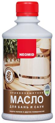 Масло для древесины Neomid Для бань и саун