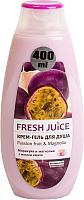 Гель для душа Fresh Juice Маракуйя и магнолия (400мл) -